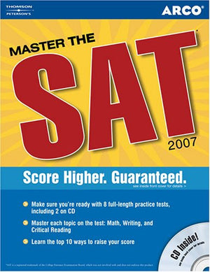 Master the SAT, 2007/e w/CD-ROM 3rd ed (Peterson's Master the SAT)