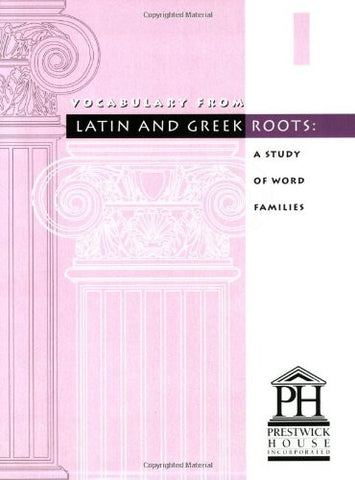 Vocabulary from Latin and Greek Roots: Book 1