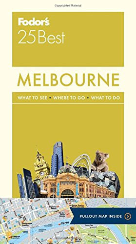 Fodor's Melbourne 25 Best (Full-color Travel Guide)