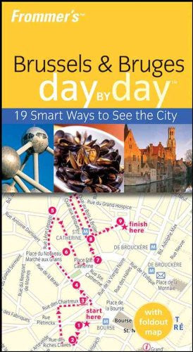 Frommer's Brussels and Bruges Day by Day (Frommer's Day by Day - Pocket)