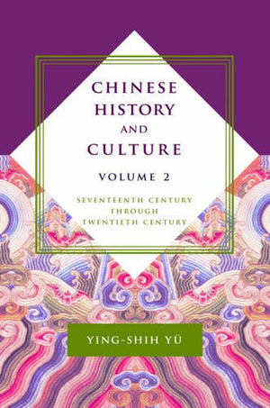 Chinese History and Culture: Seventeenth Century Through Twentieth Century (Masters of Chinese Studies) (Volume 2)
