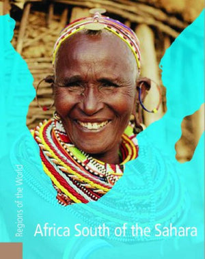 Africa South of the Sahara (Regions of the World)