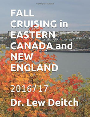 FALL CRUISING in EASTERN CANADA and NEW ENGLAND: 2016/17