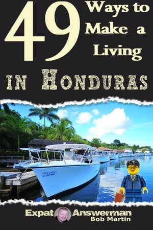 49 Ways to Make a Living in Honduras