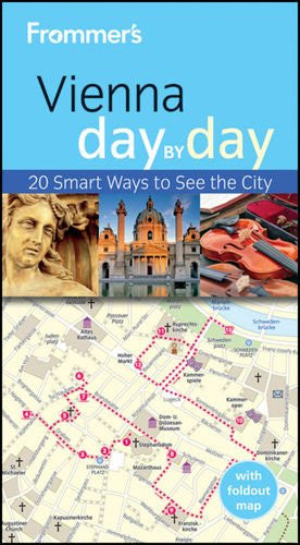 Frommer's Vienna Day By Day (Frommer's Day by Day - Pocket)