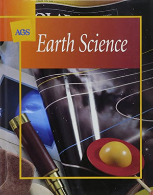 EARTH SCIENCE STUDENT TEXT (Ags Terra Nova)