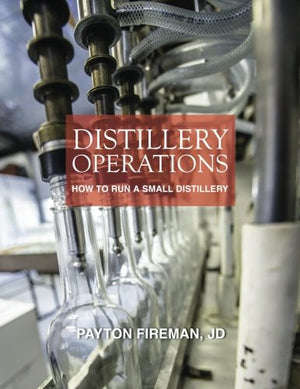 Distillery Operations: How to Run a Small Distillery
