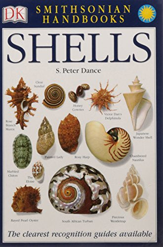 Shells: The Photographic Recognition Guide to Seashells of the World