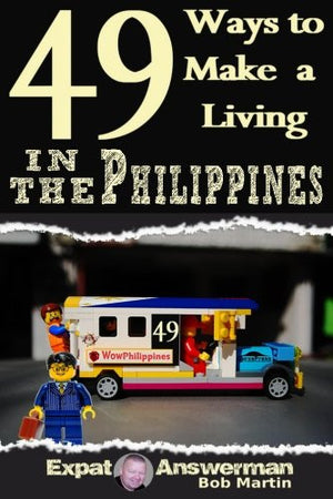 49 Ways to Make a Living in the Philippines