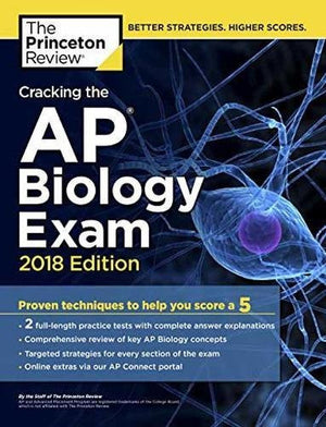 Cracking the AP Biology Exam, 2018 Edition (College Test Preparation)