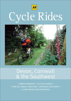 Cycle Rides: Devon, Cornwall & the Southwest (25 Cycle Rides series)