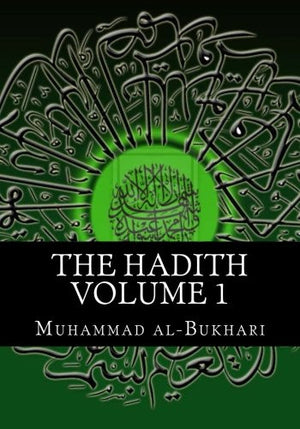 The Hadith Volume 1