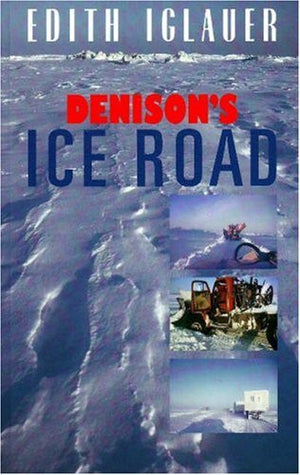 Denison's Ice Road