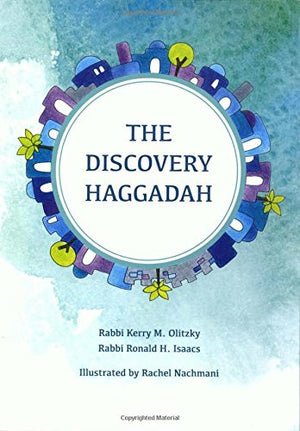 The Discovery Haggadah (English and Hebrew Edition)