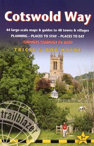 Cotswold Way: 44 Large-Scale Walking Maps & Guides to 48 Towns and Villages Planning, Places to Stay, Places to Eat - Chipping Campden to Bath (Br