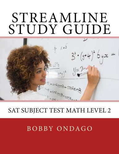 Streamline Study Guide: SAT Subject Test Math Level 2