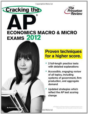 Cracking the AP Economics Macro & Micro Exams, 2016 Edition (College Test Preparation)