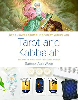 Tarot and Kabbalah: The Path of Initiation in the Sacred Arcana