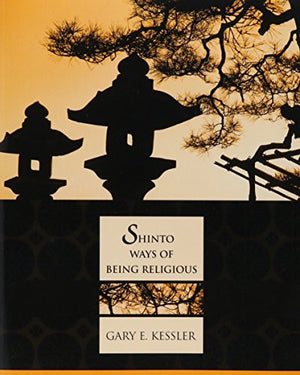 Shinto Ways Of Being Religious