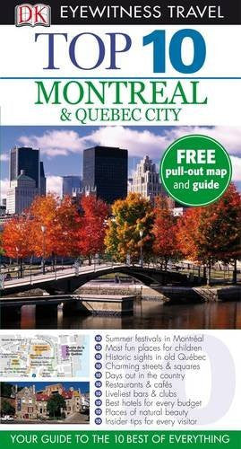 DK Eyewitness Top 10 Travel Guide: Montreal & Quebec City