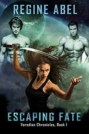 Escaping Fate (Veredian Chronicles)