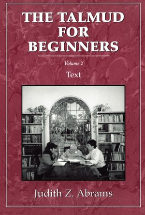 Talmud for Beginners: Text, Vol. 2 (Volume 2)