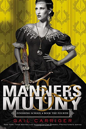 Manners & Mutiny (Finishing School)
