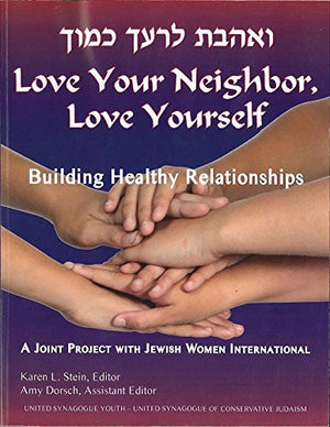 Love Your Neighbor, Love Yourself (English and Hebrew Edition)
