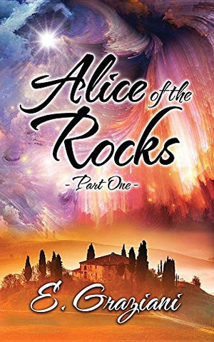 Alice of the Rocks: Part One
