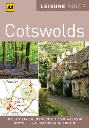 AA Leisure Guide Cotswolds (AA Leisure Guides)