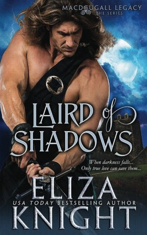 Laird of Shadows (The MacDougall Legacy) (Volume 1)