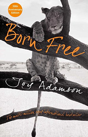 Born Free (Macmillan Collector's Library)