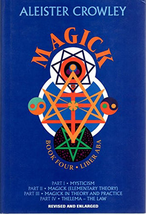 Magick: Liber ABA, Book 4