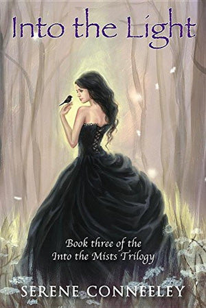 Into the Light: Book Three of the Into the Mists Trilogy