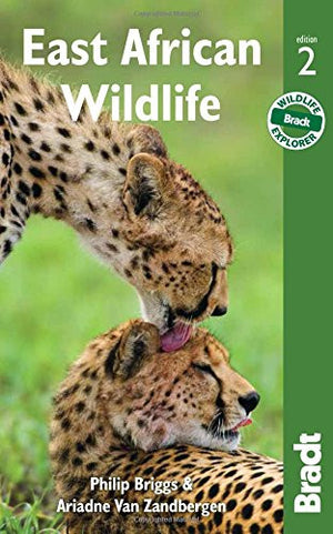 East African Wildlife (Bradt Travel Guides. East African Wildlife)