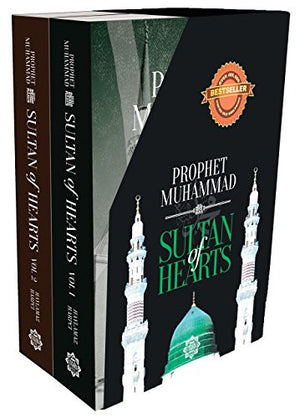 Sultan of Hearts: Prophet Muhammad (Volume 1 and 2)