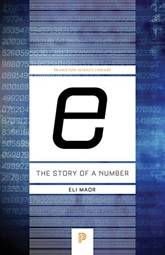 """e:"" The Story of a Number (Princeton Science Library)"