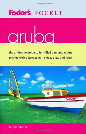 Fodor's Pocket Aruba, 4th Edition (Pocket Guides)