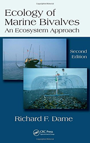 Ecology of Marine Bivalves: An Ecosystem Approach, Second Edition (CRC Marine Science)