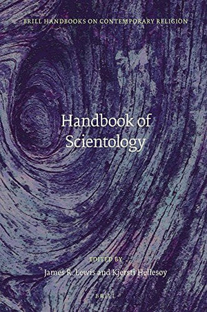Handbook of Scientology (Brill Handbooks on Contemporary Religion)