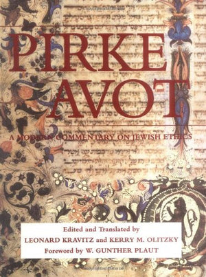 Pirke Avot: A Modern Commentary on Jewish Ethics (Modern Commentary On)