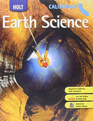 Holt Earth Science California: Holt Earth Science Student Edition 2007