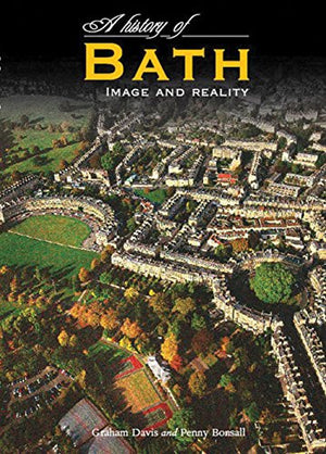 A History of Bath: Image and Reality
