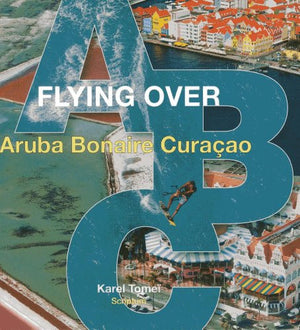 Flying over ABC: (Aruba, Bonaire, Curacao)
