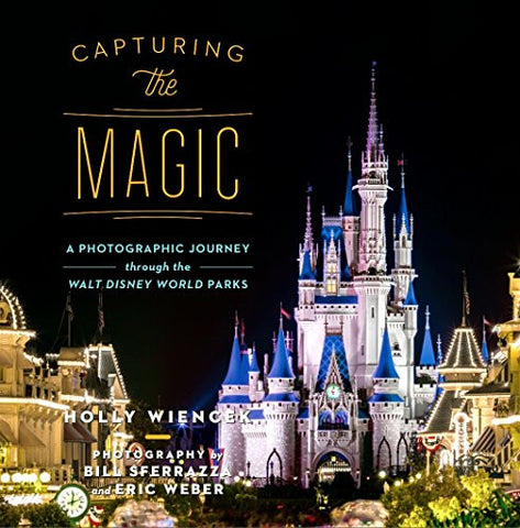 Capturing the Magic: A Photographic Journey Through the Walt Disney World Parks