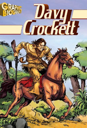 Davy Crocket, Graphic Biography (Saddleback Graphic: Biographies)