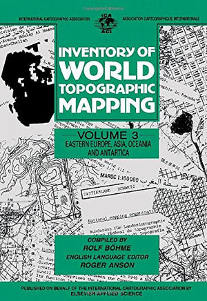 Inventory of World Topographic Mapping, Volume 3