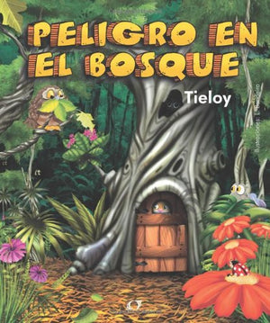 Peligro en el Bosque (Spanish Edition)