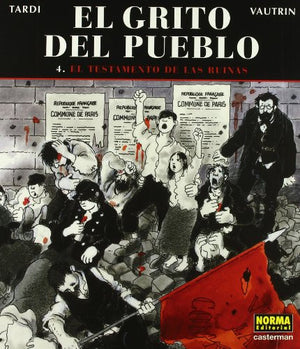 El grito del pueblo 4 El testamento de las ruinas / The Cry of the People 4  The Testament of the Ruins (Spanish Edition)