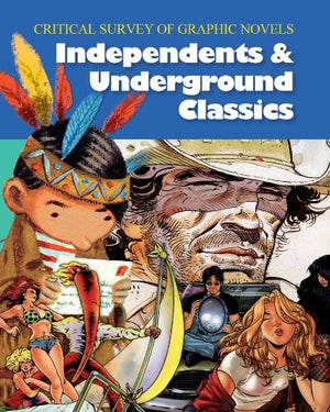 Independents and Underground Classics :3 volume set (Critical Survey (Salem Press))